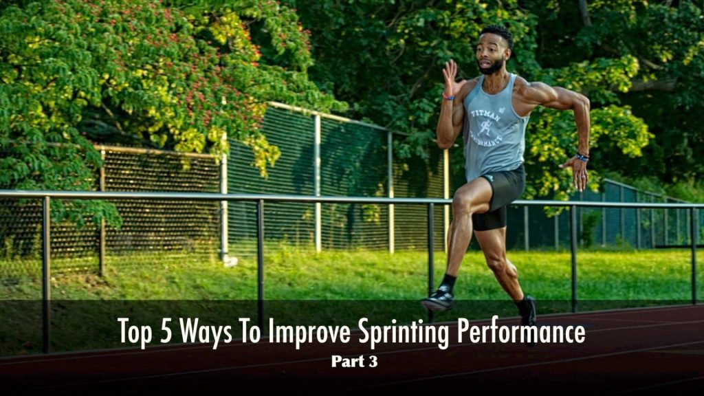 how to sprint faster pt. 3