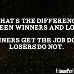 The Differences Between Winners and Losers