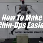 How To Make Chin-Ups Easier